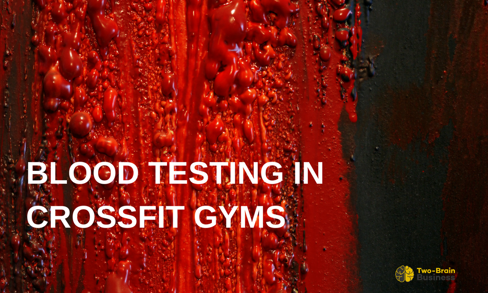 Full Transparency: Blood Tests and CrossFit Gyms